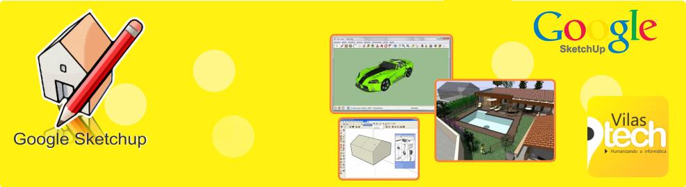Curso de SketchUp – Modelagem 3D