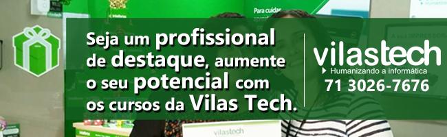 Seja um profissional  de destaque, aumente  o seu potencial com  os cursos da Vilas Tech.